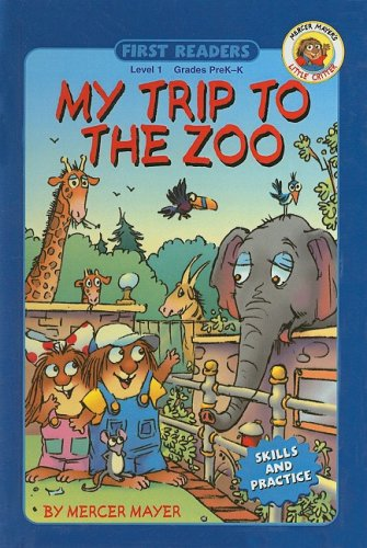 9780756916640: My Trip to the Zoo (First Readers: Level 1)