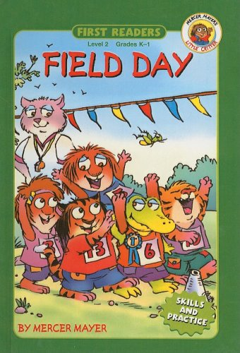 Field Day (First Readers: Level 2): Mercer Mayer