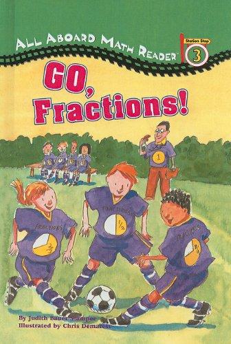 9780756916909: Go, Fractions! (All Aboard Math Reader: Level 3 (Pb))