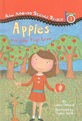 9780756916947: Apples and How They Grow (All Aboard Science Reader: Level 1 (Pb))