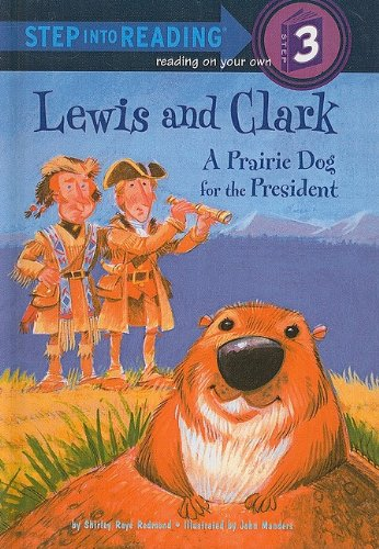9780756916978: Lewis and Clark: A Prairie Dog for the President (Step Into Reading: A Step 3 Book)