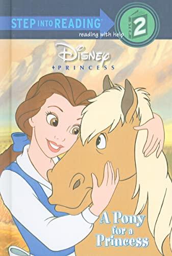 9780756916992: A Pony for a Princess (Step Into Reading: A Step 2 Book)