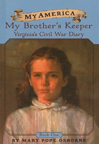 9780756917036: My Brother's Keeper: Virginia's Civil War Diaries (My America (Pb))