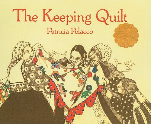9780756917203: The Keeping Quilt (Aladdin Picture Books)