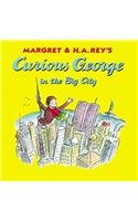 9780756917326: Curious George in the Big City (Curious George 8x8)
