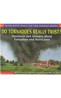 9780756917401: Do Tornadoes Really Twist?: Questions and Answers about Tornadoes and Hurricanes (Scholastic Question & Answer)