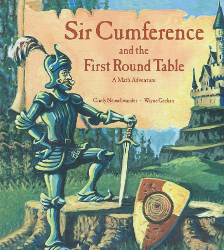 9780756917517: Sir Cumference and the First Round Table