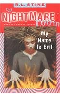 9780756917975: My Name Is Evil (Nightmare Room (Pb))