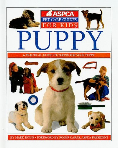 9780756918088: Puppy (ASPCA Pet Care Guides for Kids)