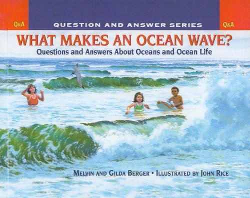 9780756918231: What Makes an Ocean Wave?: Questions and Answers about Oceans and Ocean Life (Scholastic Question & Answer)