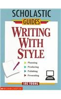 9780756918316: Writing with Style (Scholastic Guides)