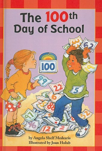 9780756918477: The 100th Day of School (Scholastic Reader: Level 2)
