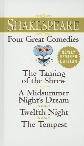 9780756918569: Shakespeare: Four Great Comedies: The Taming of the Shrew/A Midsummer Night's Dream/Twelfth Night/The Tempest (Signet Classics)