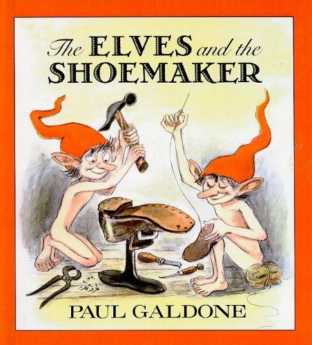 The Elves and the Shoemaker: Paul Galdone