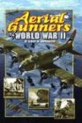 9780756919092: Aerial Gunners Of World War II (Cover-To-Cover Informational Books)