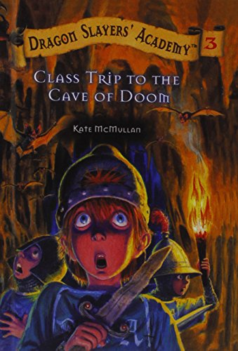 9780756919740: Class Trip to the Cave of Doom