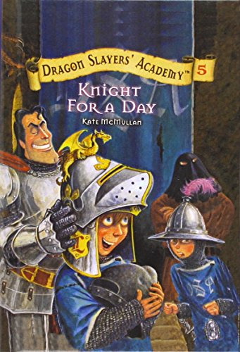 9780756919894: Knight for a Day (Dragon Slayers' Academy (Pb))
