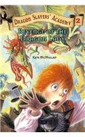 9780756919955: Revenge of the Dragon Lady (Dragon Slayers' Academy (Pb))