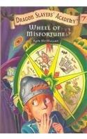 9780756920135: Wheel of Misfortune (Dragon Slayers' Academy (Pb))