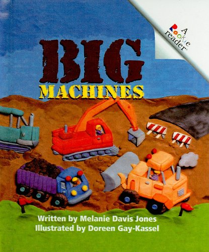 9780756920470: Big Machines (Rookie Readers: Level A (Pb))