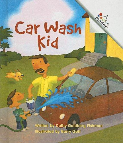 9780756920487: Car Wash Kid (Rookie Readers: Level A (Pb))