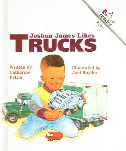 9780756920579: Joshua James Likes Trucks (Rookie Readers: Level A (Pb))