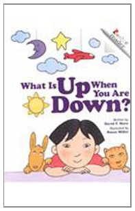 9780756920630: What Is Up When You Are Down? (Rookie Readers: Level A (Pb))