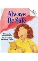 9780756920678: Always Be Safe (Rookie Readers: Level C (Pb))