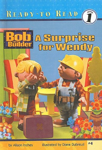 9780756920869: A Surprise for Wendy (Bob the Builder (Prebound Numbered))
