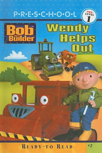 Wendy Helps Out (Bob the Builder (Pb)): Alison Inches