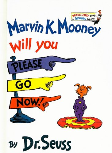 9780756921316: Marvin K. Mooney, Will You Please Go Now! (Bright & Early Books for Beginning Beginners (Prebound))