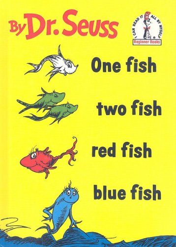 One Fish, Two Fish, Red Fish, Blue Fish (I Can Read It All by Myself Beginner Books) (0756921333) by Dr Seuss