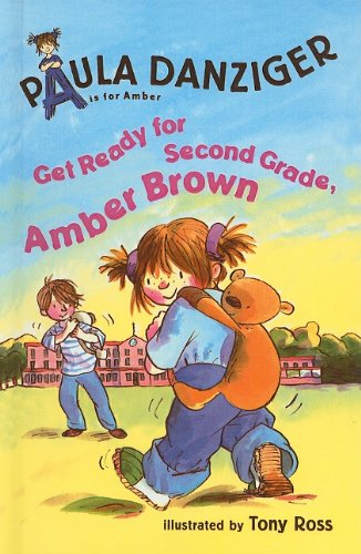9780756921774: Get Ready for Second Grade, Amber Brown (A is for Amber; Easy-To-Read)