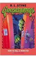 9780756925277: How to Kill a Monster (Goosebumps)