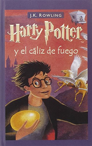 9780756925512: Harry Potter y El Caliz de Fuego = Harry Potter and the Goblet of Fire (Spanish Edition)