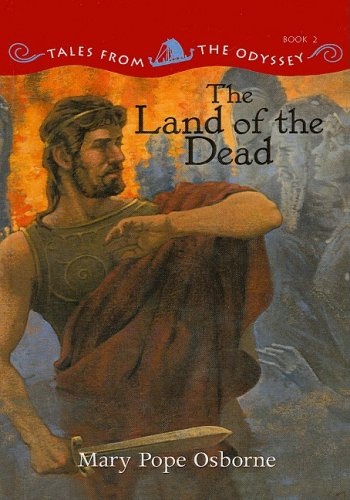 The Land of the Dead (Tales from the Odyssey (PB)): Mary Pope Osborne