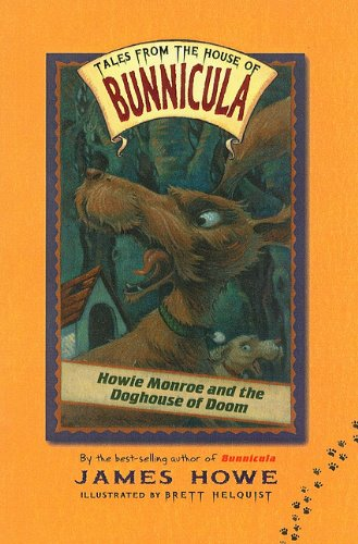 9780756925673: Howie Monroe and the Doghouse of Doom (Tales from the House of Bunnicula (Numbered PB))