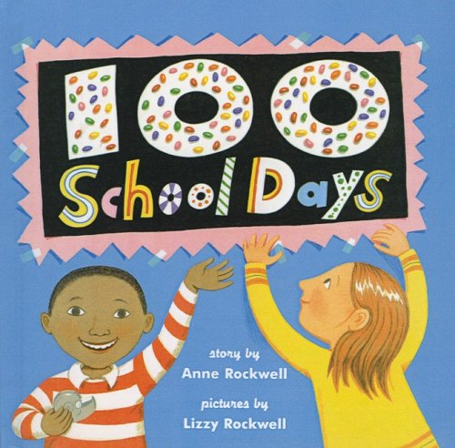 9780756925864: One Hundred School Days