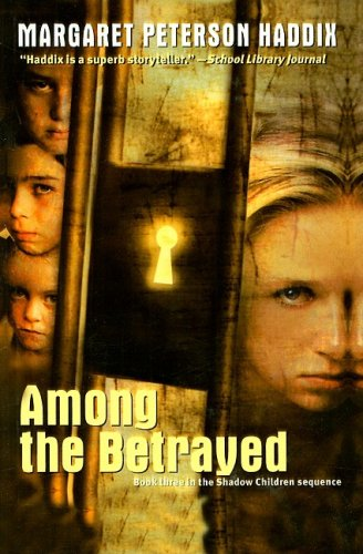 9780756925987: Among the Betrayed (Shadow Children Books)