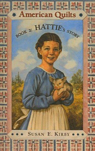 9780756926199: Hattie's Story (American Quilts (Pb))