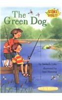 9780756926922: The Green Dog (Science Solves It (Pb))