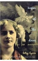 Keeper of the Doves: Betsy Cromer Byars