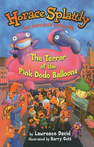 9780756928162: The Terror of the Pink Dodo Balloons (Horace Splattly: The Cupcaked Crusader (Prebound))
