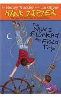 9780756928315: The Night I Flunked My Field Trip (Hank Zipzer; The World's Greatest Underachiever (Prebound))