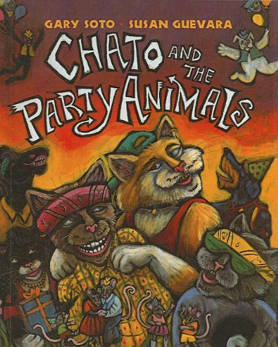 Chato and the Party Animals: Gary Soto