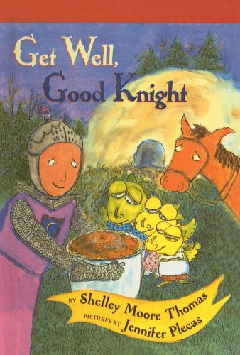 9780756929237: Get Well, Good Knight (Easy-To-Read: Level 2 (Prebound))