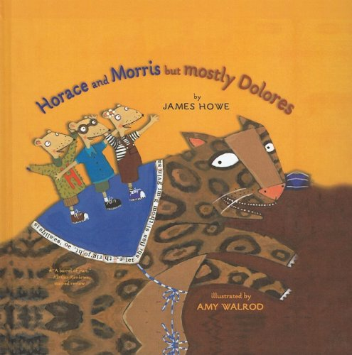 9780756929367: Horace and Morris But Mostly Dolores