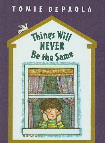 9780756929510: Things Will Never Be the Same (26 Fairmount Avenue Books)