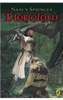 Lionclaw: A Tale of Rowan Hood (Rowan Hood (Paperback)): Springer, Nancy