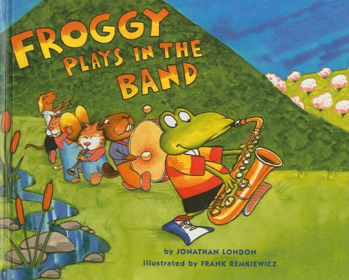 9780756929558: Froggy Plays in the Band